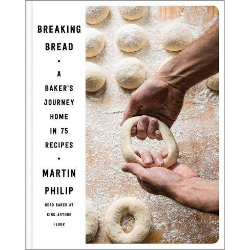 Breaking Bread - by  Martin Philip (Hardcover) - image 1 of 1