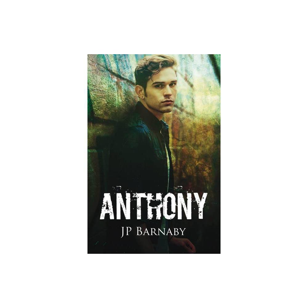 Anthony Volume 4 A Survivor Story By J P Barnaby Paperback