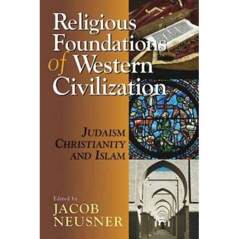 Religious Foundations of Western Civilization - (Paperback) - image 1 of 1