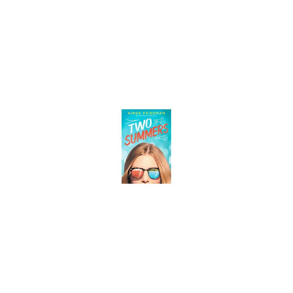 Two Summers (Hardcover) (Aimee Friedman)