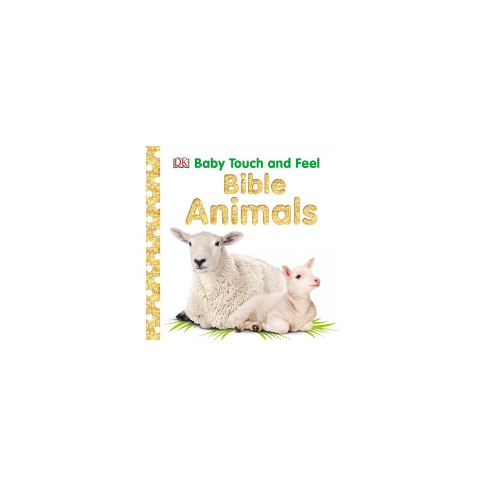 Bible Animals - (Baby Touch and Feel) by Sally Beets (Hardcover)