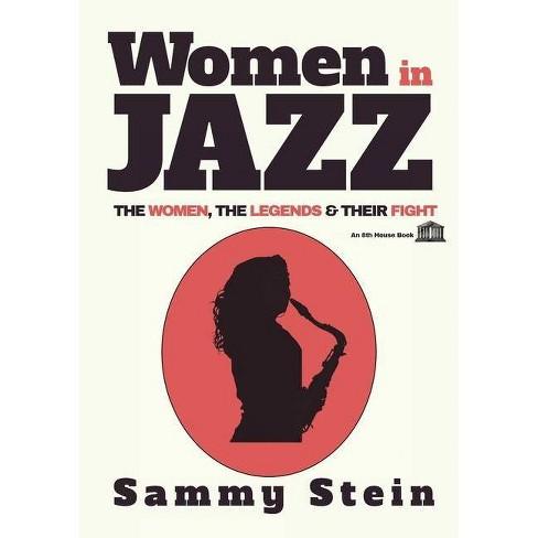 Women in Jazz - by  Sammy Stein (Paperback) - image 1 of 1