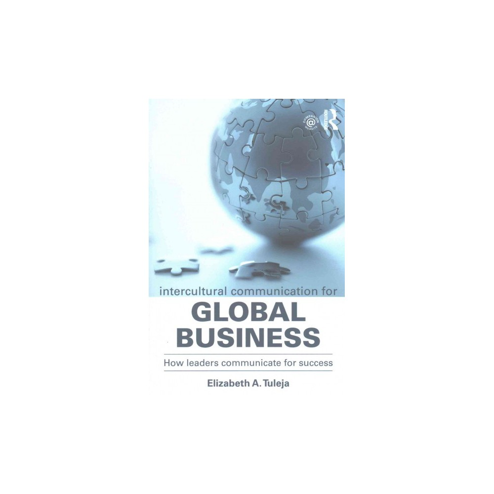 Intercultural Communication for Global Business : How leaders communicate for success (Paperback)