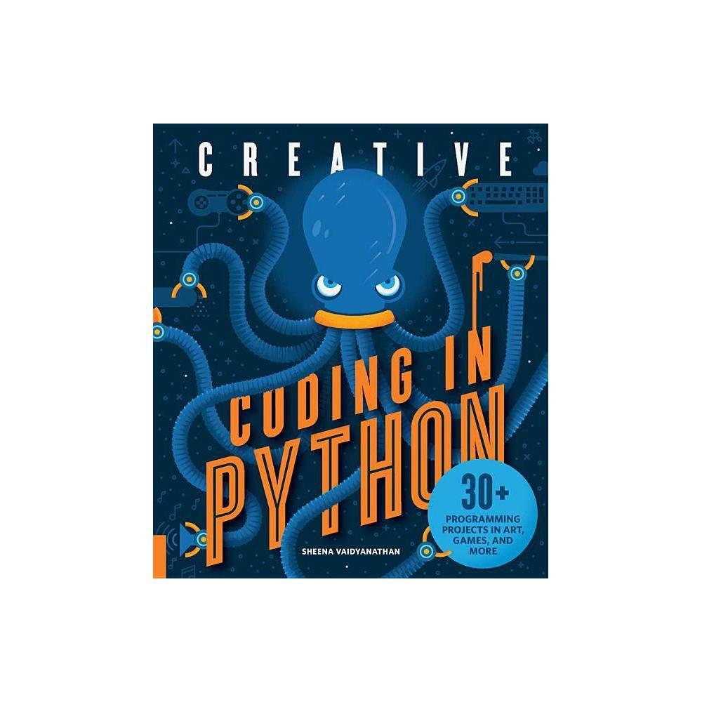 Creative Coding In Python By Sheena Vaidyanathan Paperback