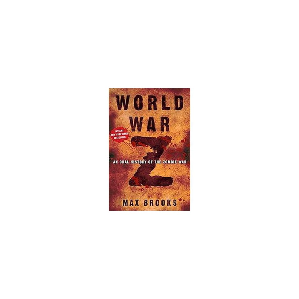 World War Z : An Oral History of the Zombie War (Hardcover) (Max Brooks)