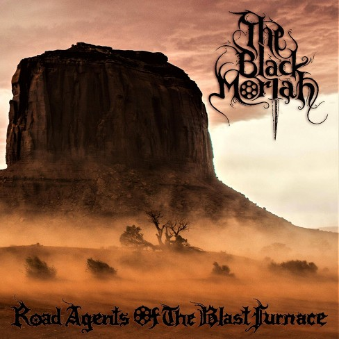 Black Moriah - Road Agents Of The Blast Furnace (CD) - image 1 of 1