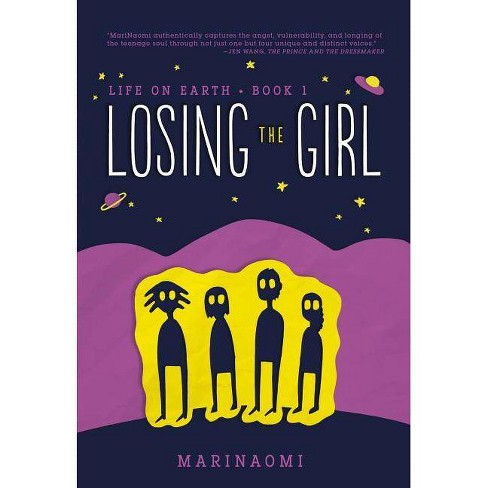 Losing the Girl - (Life on Earth) (Hardcover) - image 1 of 1