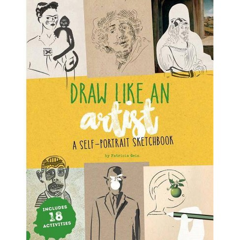 Draw Like an Artist - by  Patricia Geis (Paperback) - image 1 of 1