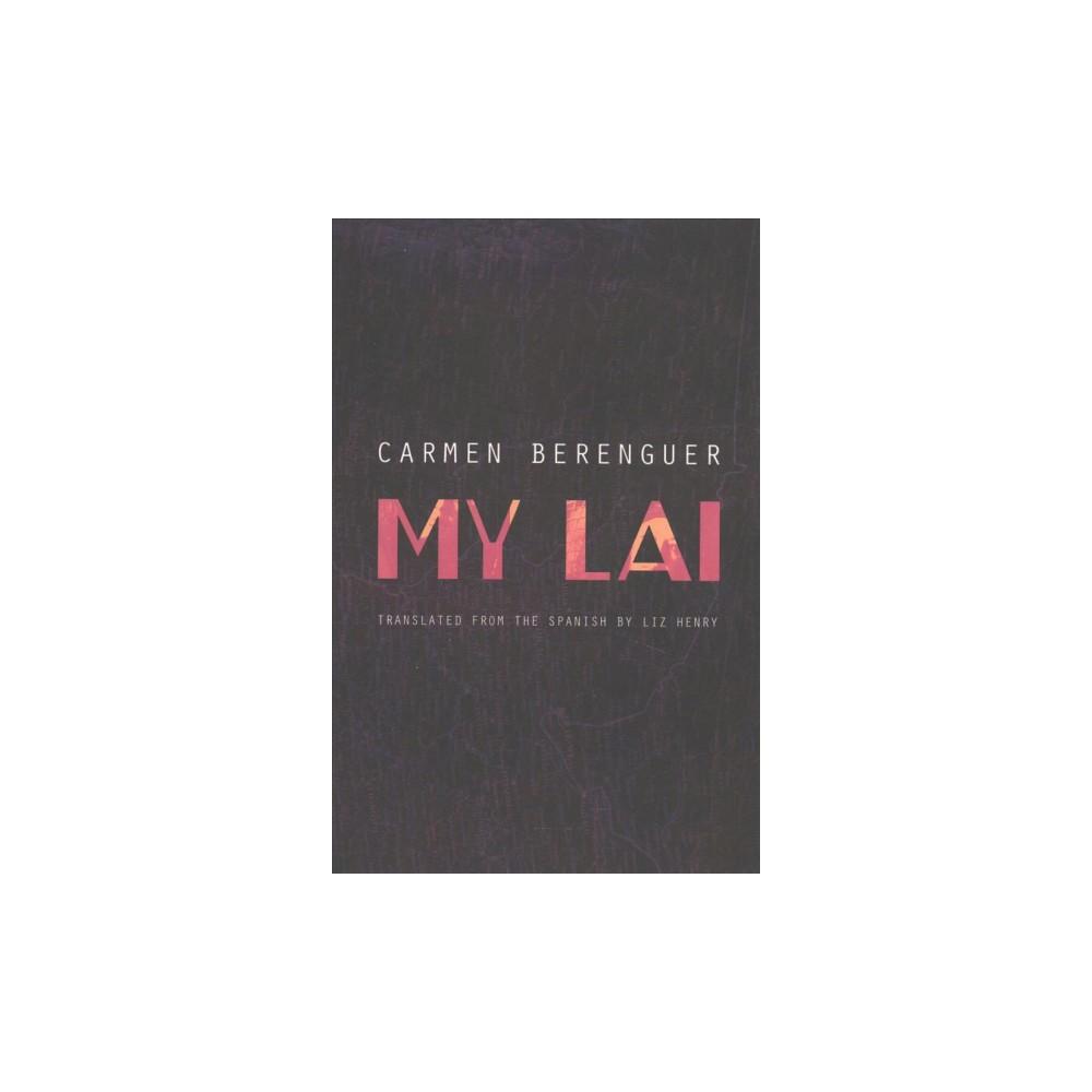 My Lai (Paperback) (Carmen Berenguer).