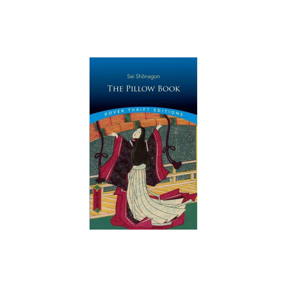 Pillow Book - (Dover Thrift Editions) by Sei Shonagon (Paperback)