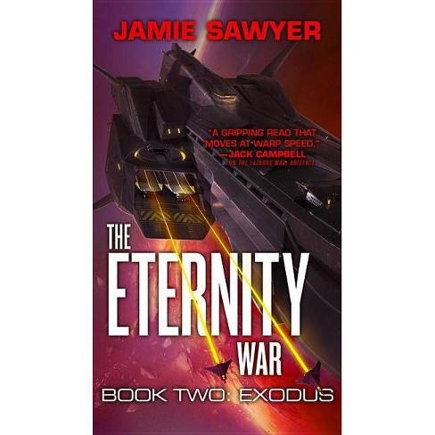 The Eternity War: Exodus - by  Jamie Sawyer (Paperback) - image 1 of 1