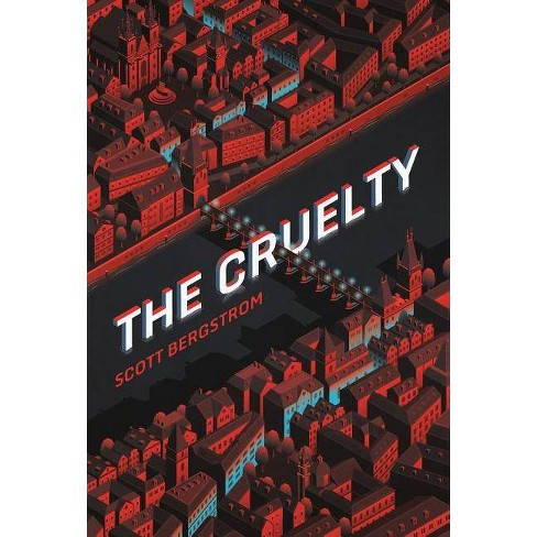 The Cruelty - by  Scott Bergstrom (Paperback) - image 1 of 1