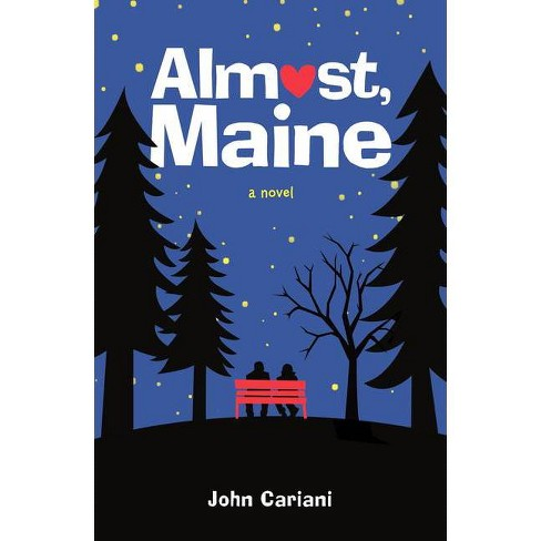 Almost, Maine - by  John Cariani (Hardcover) - image 1 of 1