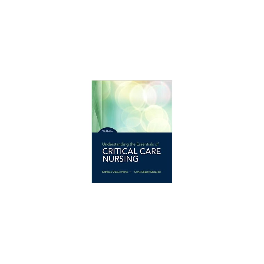 Understanding the Essentials of Critical Care Nursing (Paperback) (Kathleen Perrin & Carrie Ed Macleod)