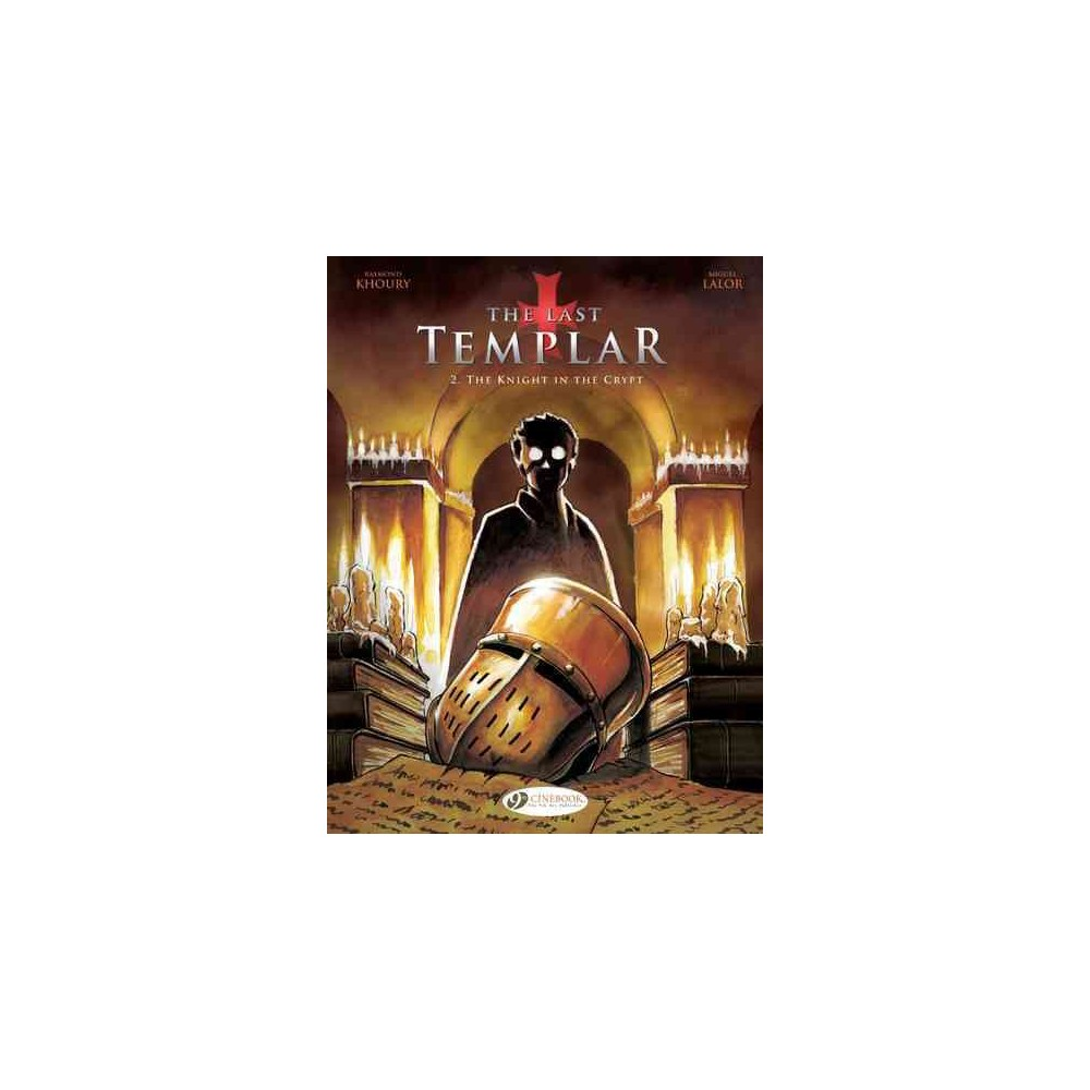 Last Templar 2 : The Knight in the Crypt (Paperback) (Raymond Khoury)
