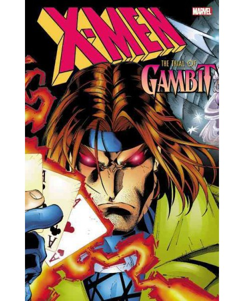 X-men : The Trial of Gambit (Paperback) (Scott Lobdell) - image 1 of 1