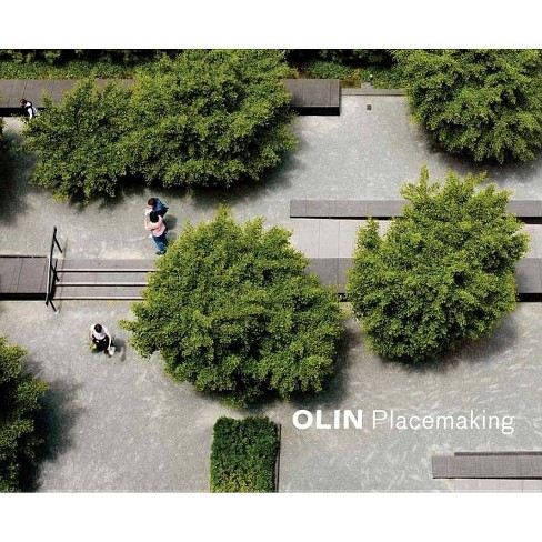 Olin: Placemaking - (Hardcover) - image 1 of 1