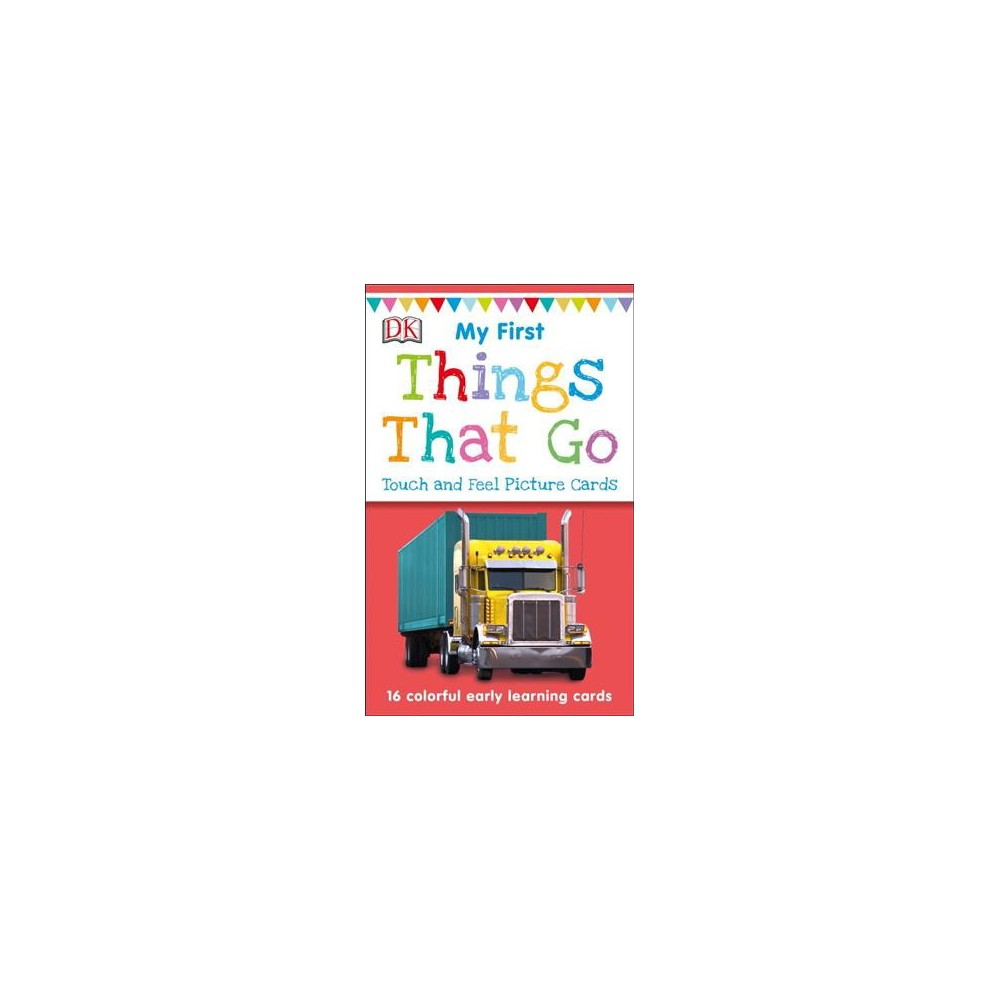 Things That Go - (My First Touch and Feel Picture Cards) by Jane Yorke (Paperback)