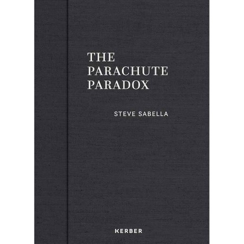 The Parachute Paradox - (Hardcover) - image 1 of 1