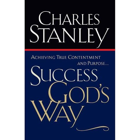 Success God's Way - by  Charles F Stanley (Paperback) - image 1 of 1
