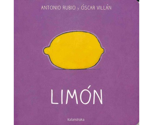 Limón / Lemon (Hardcover) (Antonio Rubio) - image 1 of 1