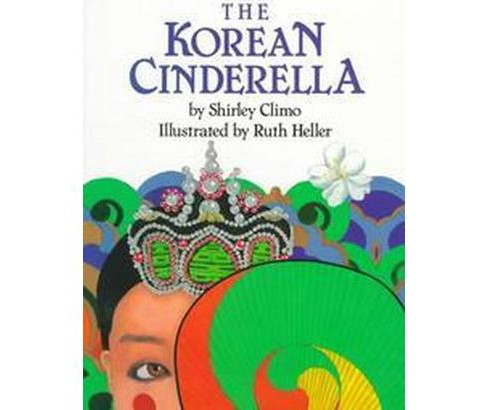 Korean Cinderella (Paperback) (Shirley Climo) - image 1 of 1
