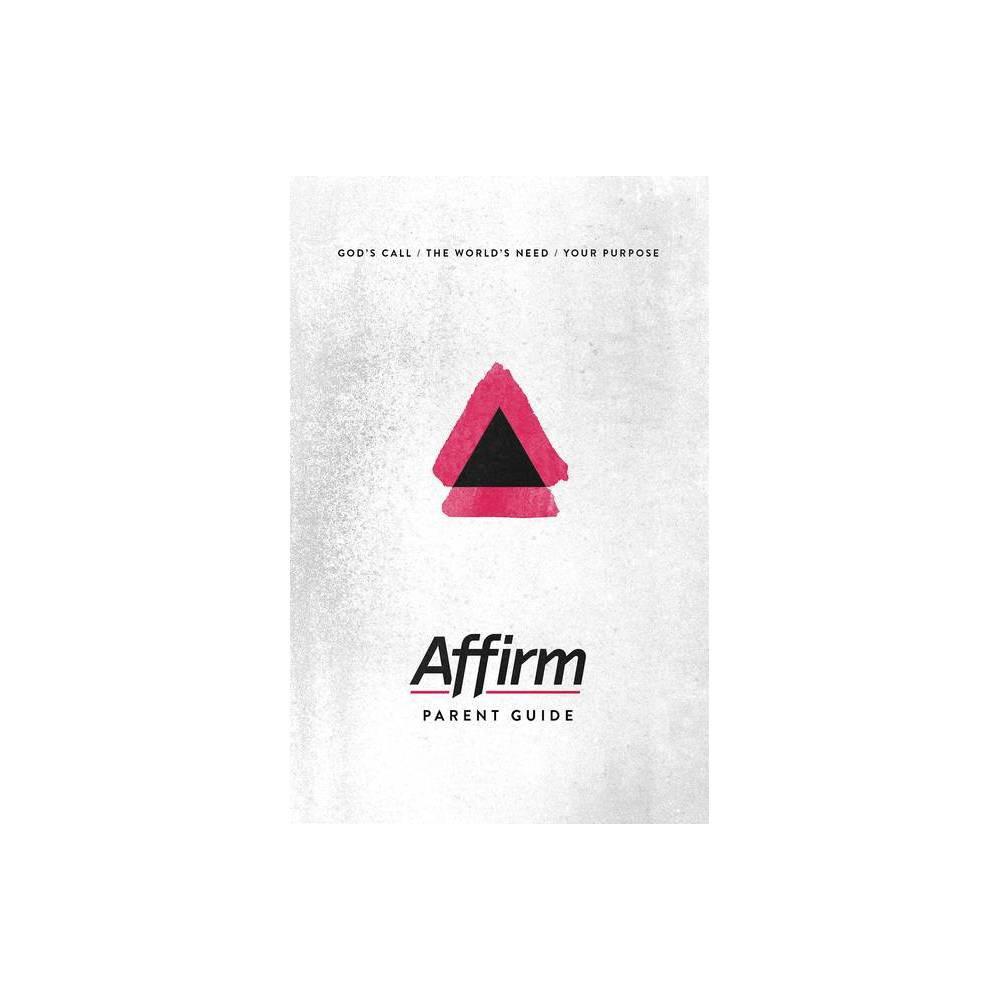Affirm Parent Guide By Sara Galyon Audrey Elizabeth Wilder Jen Bradbury Paperback