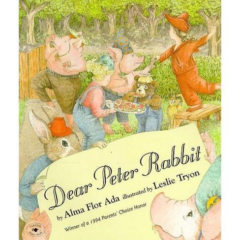 Dear Peter Rabbit - by  Alma Flor Ada (Paperback) - image 1 of 1