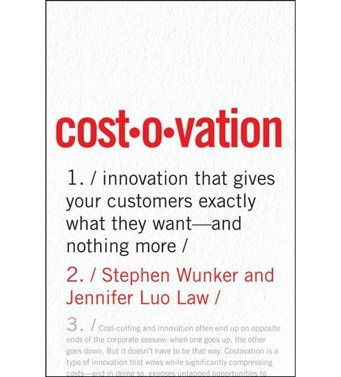 Costovation : Innovation That Gives Your Customers Exactly What They Want and Nothing More - Special - image 1 of 1