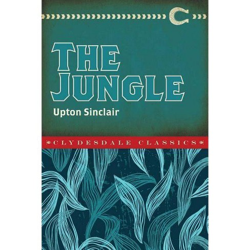 The Jungle - (Clydesdale Classics) by  Upton Sinclair (Paperback) - image 1 of 1