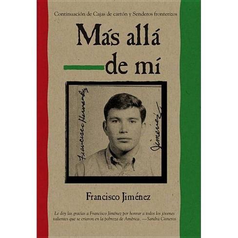 Mas Alla de Mi Reaching Out Spanish Edition - by  Francisco Jimenez (Paperback) - image 1 of 1