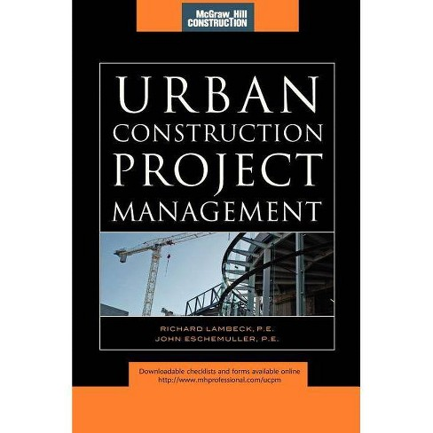 Urban Construction Project Management (McGraw-Hill Construction Series) - (Hardcover) - image 1 of 1