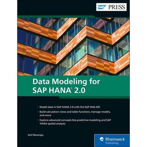 Data Modeling for SAP Hana 2.0 - by  Anil Bavaraju (Hardcover) - image 1 of 1