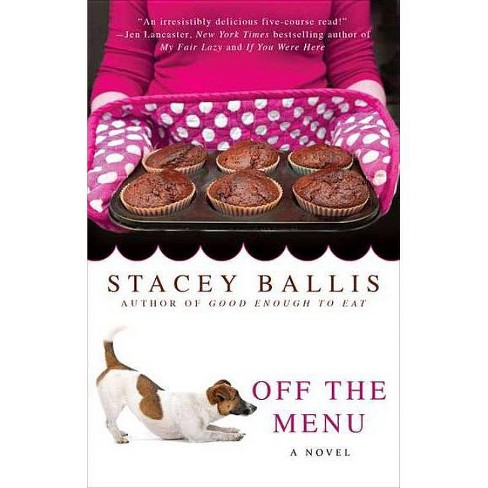 Off the Menu - by  Stacey Ballis (Paperback) - image 1 of 1