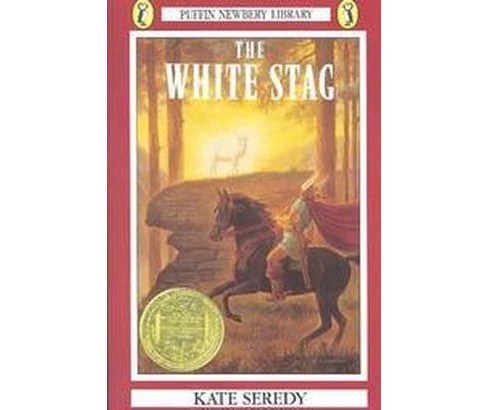 White Stag (Paperback) (Kate Seredy) - image 1 of 1
