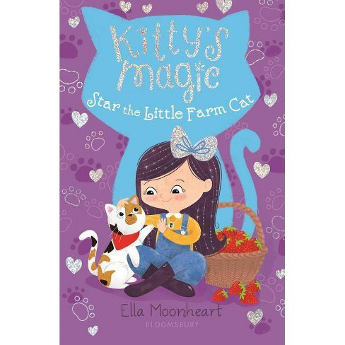 Kitty Magic Star & Little Farm Cat by Lily Small (Paperback) - image 1 of 1