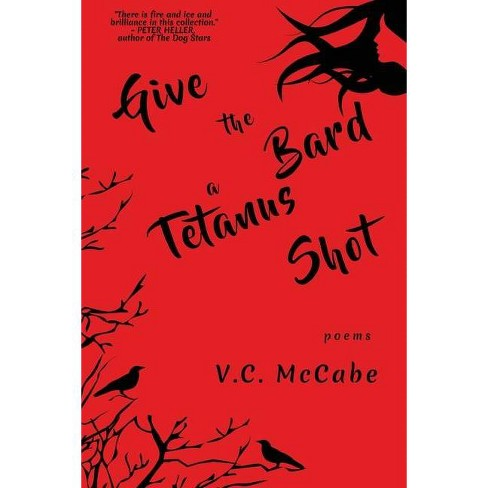 Give the Bard a Tetanus Shot - by  VC McCabe (Paperback) - image 1 of 1