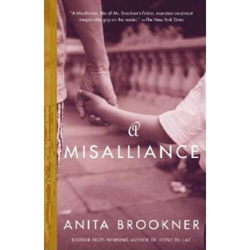 A Misalliance - (Vintage Contemporaries) by  Anita Brookner (Paperback) - image 1 of 1