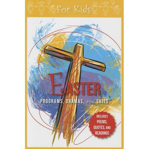 Easter Programs Dramas and Skits for Kids - by  Paul Shepherd (Paperback) - image 1 of 1