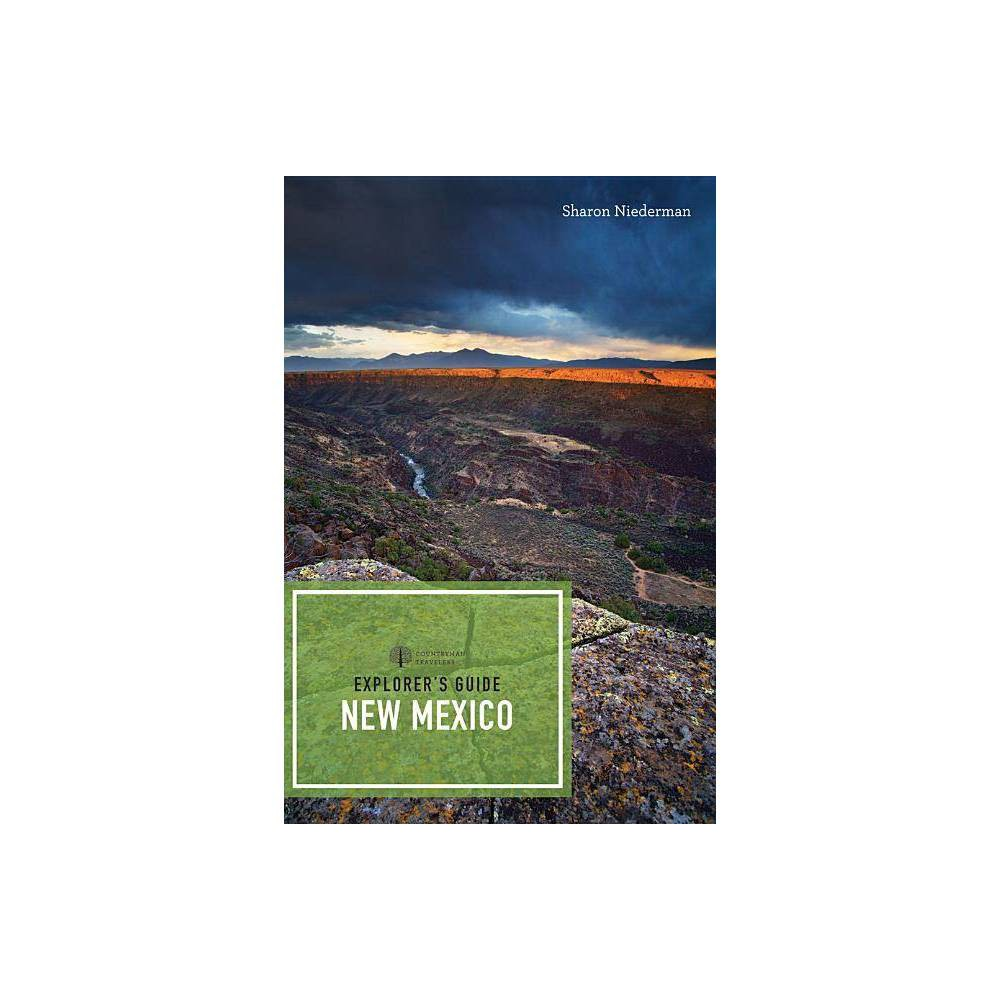 Explorer S Guide New Mexico Explorer S Complete 3rd Edition By Sharon Niederman Paperback