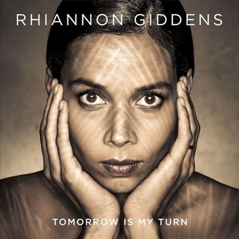 Rhiannon giddens - Tomorrow is my turn (CD) - image 1 of 1