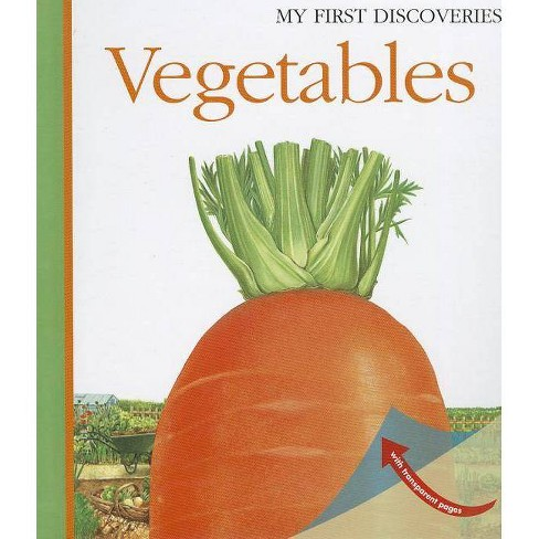 Vegetables - (My First Discoveries) by  Gilbert Houbre (Hardcover) - image 1 of 1