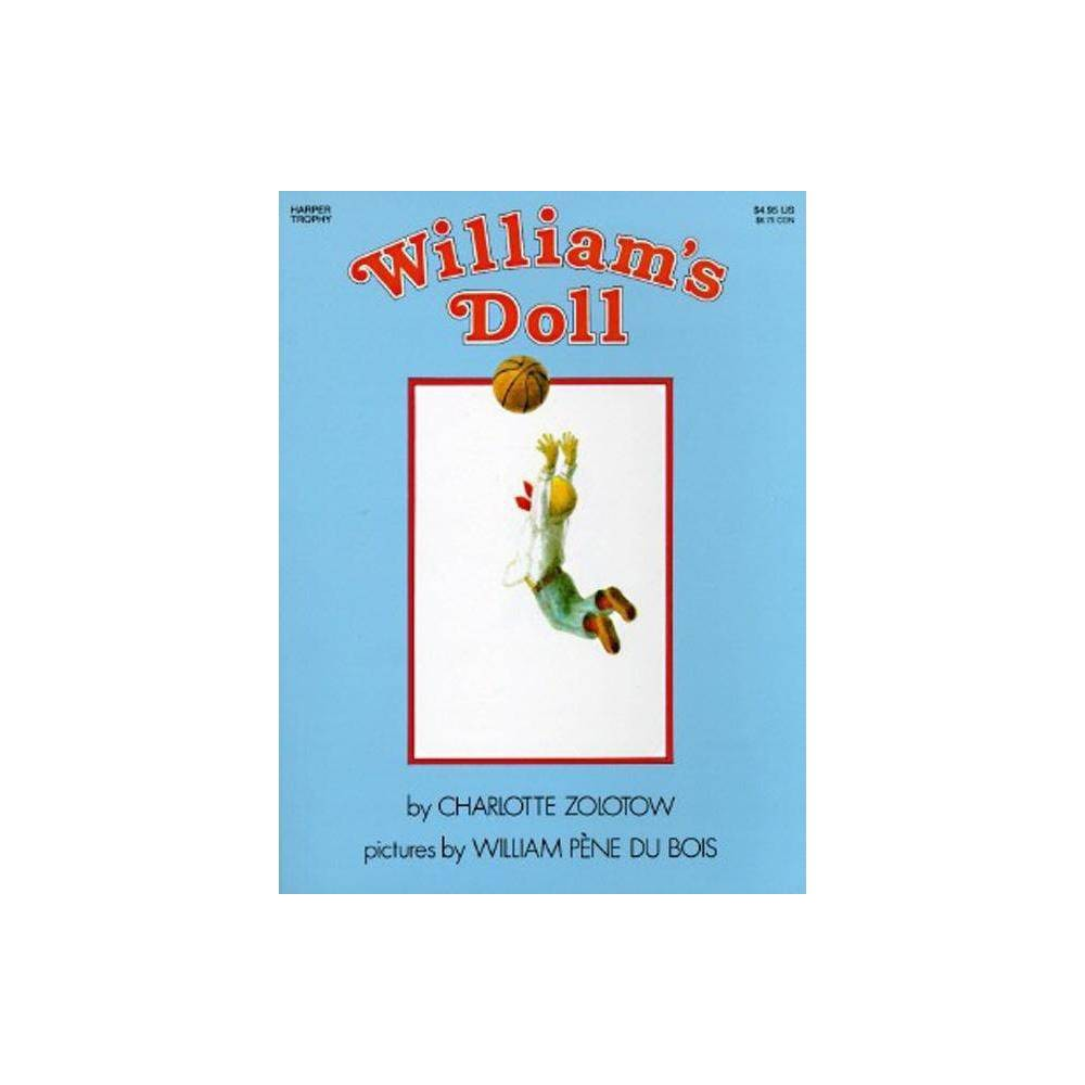 William S Doll Trophy Picture Books Paperback By Charlotte Zolotow Paperback