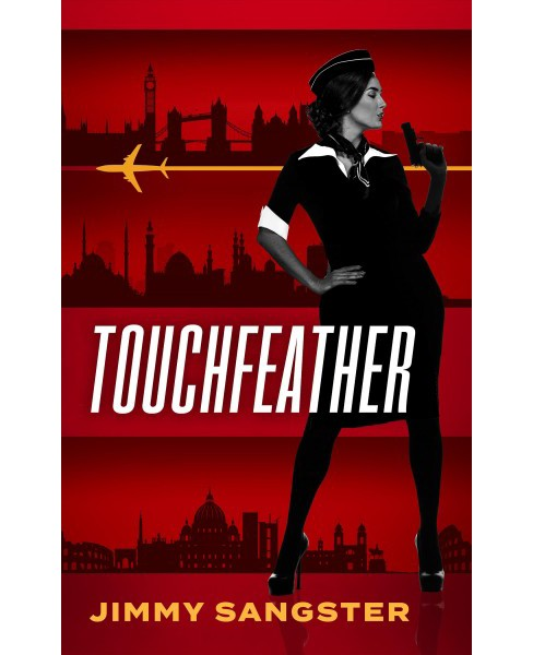 Touchfeather -  Reprint by Jimmy Sangster (Paperback) - image 1 of 1