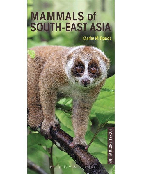 Mammals of South-East Asia -  (Pocket Photo Guides) by Charles M. Francis (Paperback) - image 1 of 1