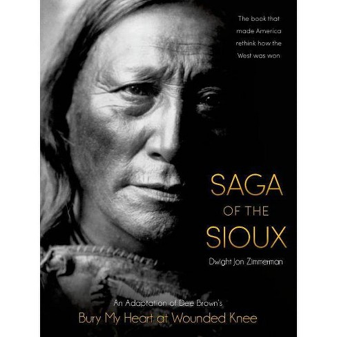 Saga of the Sioux - by  Dee Brown (Paperback) - image 1 of 1