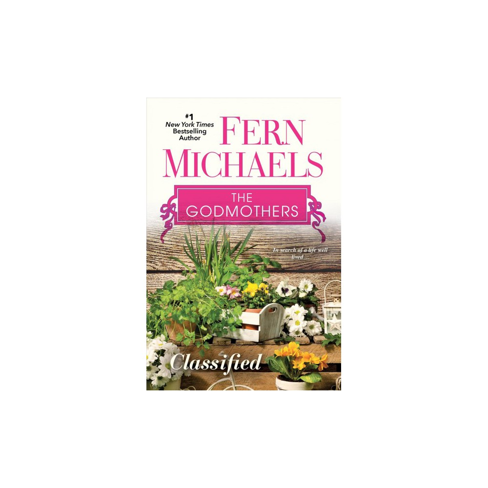 Classified - Reprint (Godmothers) by Fern Michaels (Paperback)