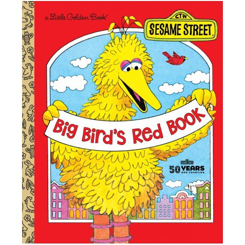 Big Bird's Red Book (Sesame Street) - (Little Golden Book) by  Roseanne Cerf (Hardcover) - image 1 of 1