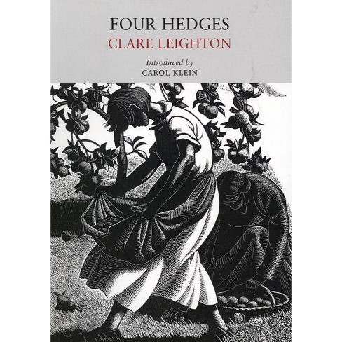 Four Hedges - by  Clare Leighton (Paperback) - image 1 of 1