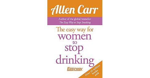 The Easy Way for Women to Stop Drinking (Paperback) - image 1 of 1